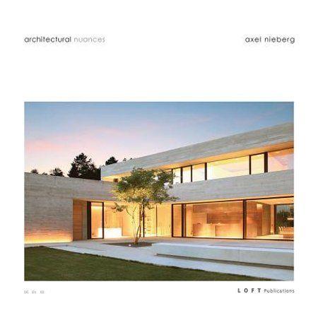Architectural Nuances: Axel Nieberg Studio (Hardcover) - Walmart.com