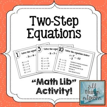 Two-Step Equations Math Lib   Equation, Math and Activities