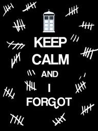 Keep Calm and I Forgot