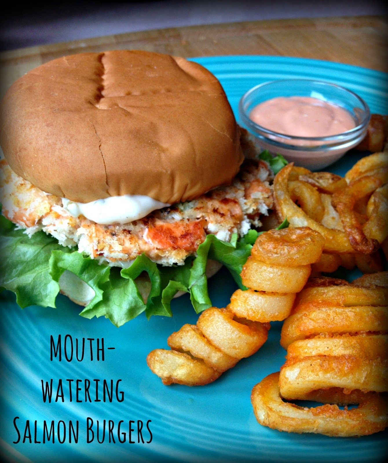 The Girly Girl Cooks: Mouth-Watering Salmon Burger