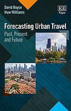 Forecasting urban travel : past, present and future