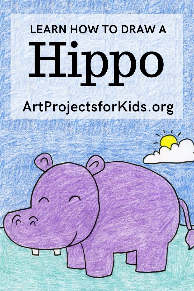 Draw A Hippopotamus Art Projects For Kids In 2020 Directed Drawing Kindergarten Drawing For Kids Drawing Tutorials For Kids