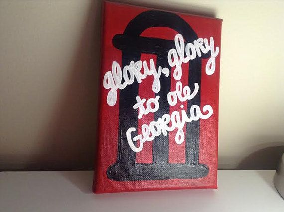 Glory Glory To Ole Georgia Canvas Uga Arch By Thecreatorshands 15 00 Canvas Bulldog Decor Canvas Painting