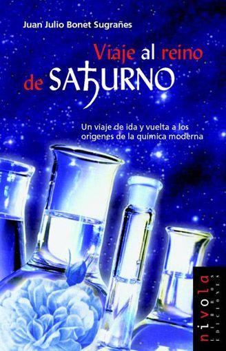 Viaje al reino de Saturno / Juan Julio Bonet Sugrañes