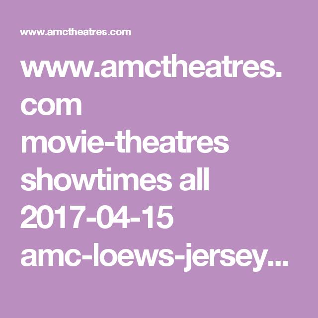 09fa2ec69df0f3653a84387c220e65b3 - Amc Loews Jersey Gardens 20 Showtimes