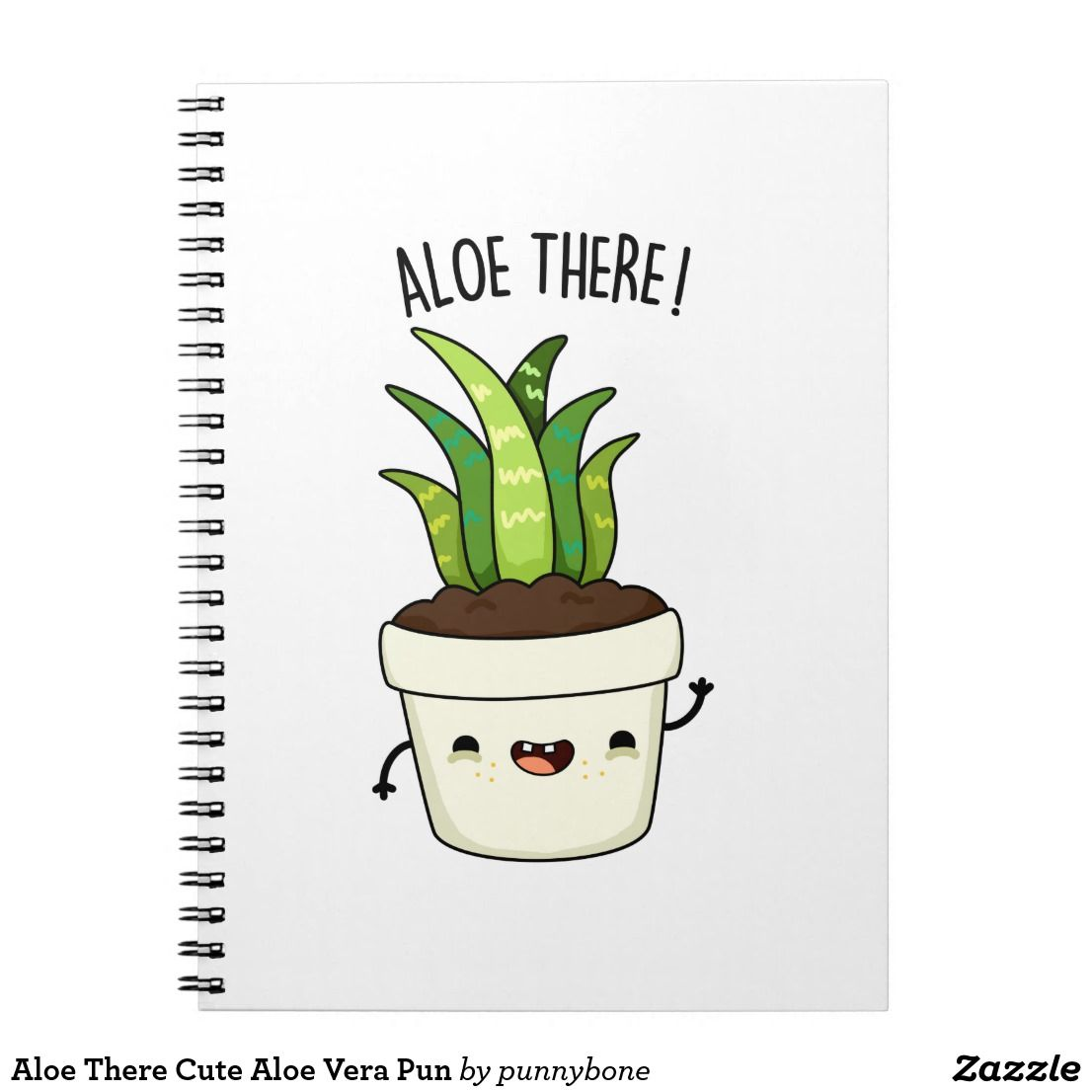 Aloe There Cute Aloe Vera Pun Notebook | Zazzle.com -   18 cute planting Art ideas