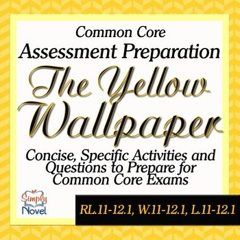 The Yellow Wallpaper Short Story Comprehension Questions