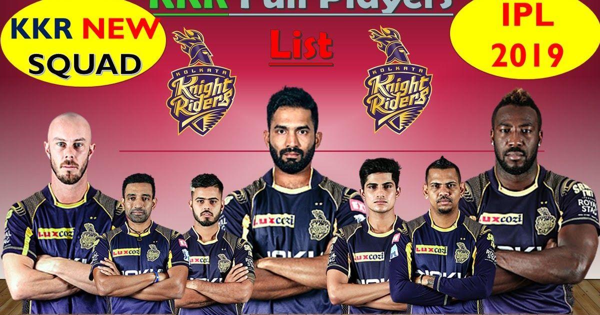 KKR FOR IPL 2019 IPL KKR Group 2019 Players Rundown