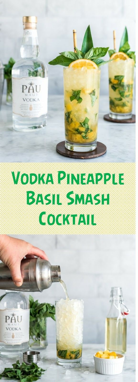 Vodka Pineapple Basil Smash Cocktail Pineapple Vodka Pineapple Cocktail Recipes Vodka Cocktails Easy