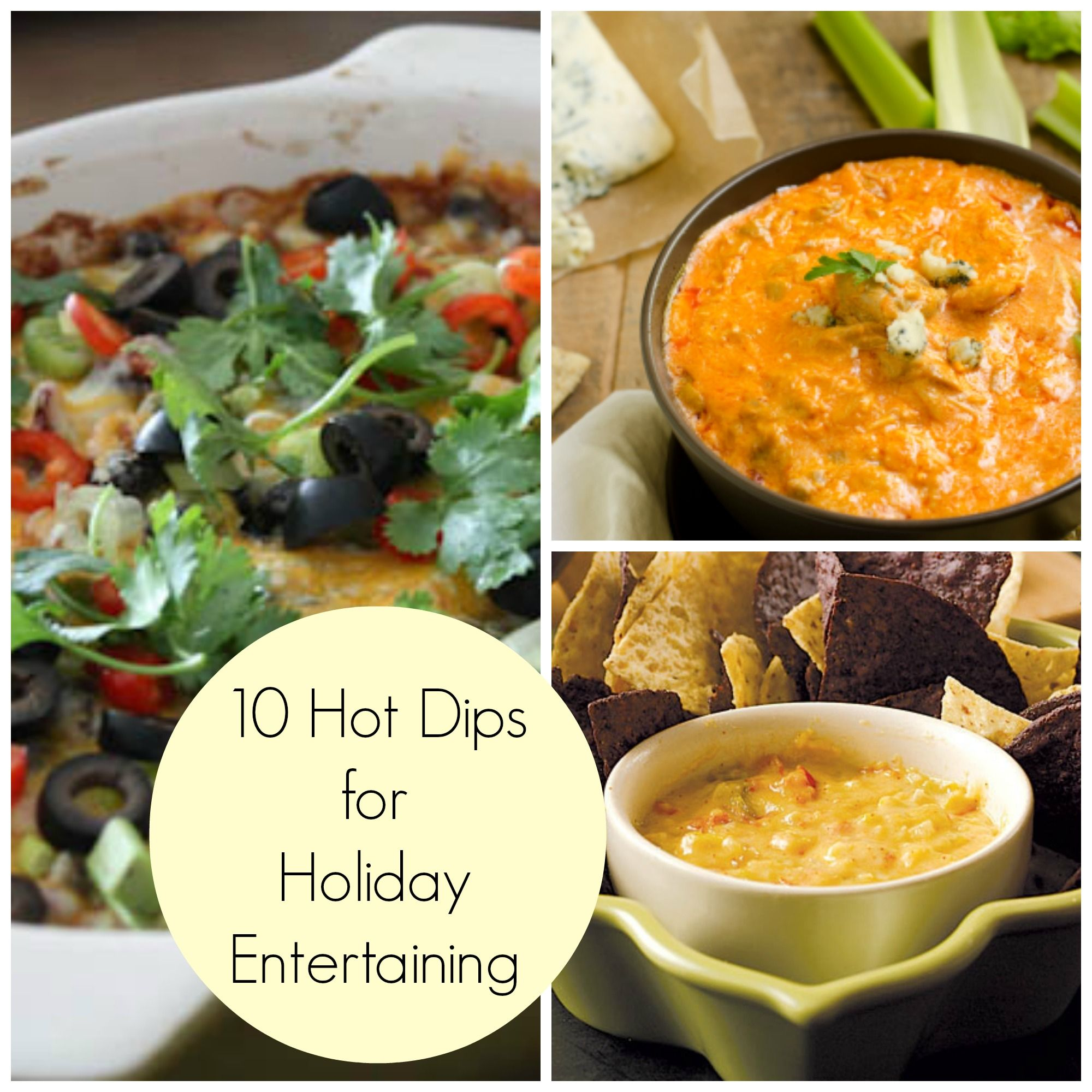 Easy Appetizers And Dips: 10 Easy Hot Dips For Holiday Entertaining