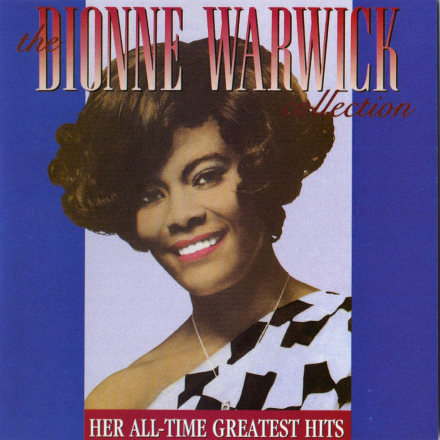 Dionne Warwick The Dionne Warwick Collection Her All Time