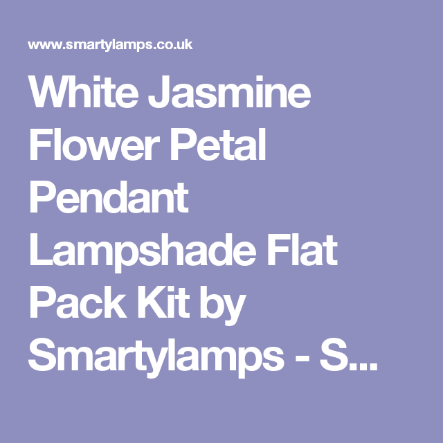 White Jasmine Flower Petal Pendant Lampshade Flat Pack Kit by Smartylamps - Smarty Lamps Cool Designer IQ Lights Fully Assembled Ceiling Shades