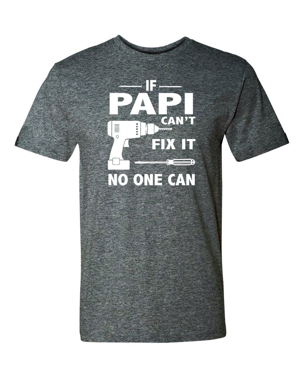 d9904cd6 If Papi Can't Fix It No One Can - Unisex Shirt - Papi Gift - Papi Shirt by  FamilyTeeStore on Etsy