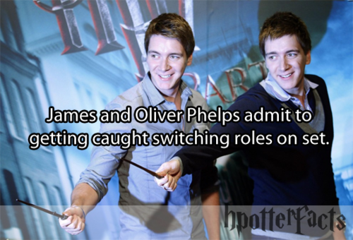 . Haha!! I would like to see that!!  They should have in the credits.  Fred Weasley & George Weasley played by James Phelps & Oliver Phelps. Who knows which one was which