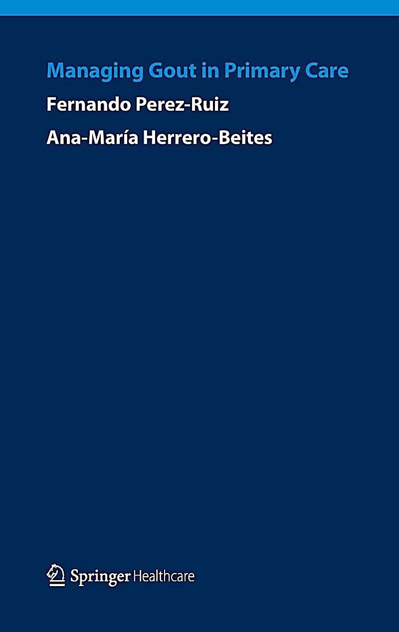Managing Gout in Primary Care. Ana Maria Herrero-Beites, Fernando Perez-Ruiz,. Kartoniert (TB) - Buch