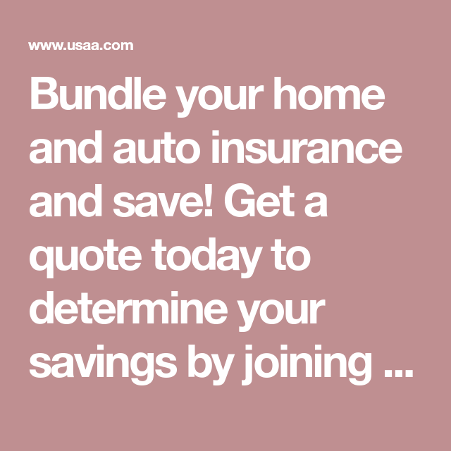 Bundle Your Home And Auto Insurance And Save Get A Quote Today To Determine Your Savings By Joinin Home And Auto Insurance Car Insurance Auto Insurance Quotes