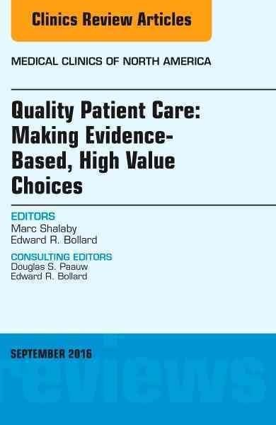 Quality patient care making evidence based high value choices an quality patient care making evidence based high value choices an issue of fandeluxe Images