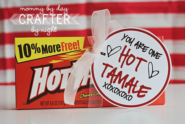 Day 9 You Are One Hot Tamale My Husband Actually Hates These But Since He Is The Hottest Tamale Valentines Printables Free Valentines Valentine Day Love