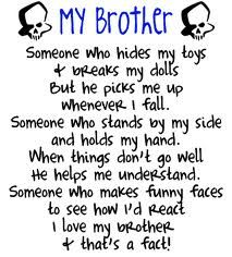 Brother And Sister Quote Sister Quotes Brother Quotes Big Brother Quotes