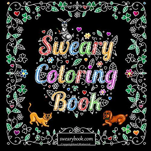 Swear Word Coloring Book: The Joy of Sweary Curse Words for Adults by Sweary Coloring Book http://www.amazon.com/dp/1523309512/ref=cm_sw_r_pi_dp_kCAPwb1HTF5XJ