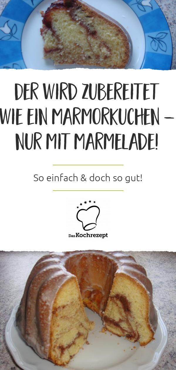 Oma´s Marmeladen-Kuchen wird zubereitet wie ein Marmorkuchen – nur mit Marmelade! Das Kuchen-Rezept ist wirklich einfach und wird doch ganz besonders gut. #omasküche #großmuttersküche #marmelade #marmeladenkuchen #kuchenrezept