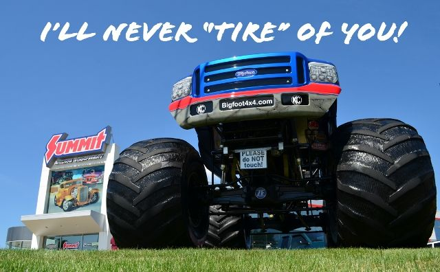 "I'll Never ""Tire"" of You!  Happy Valentine's Day!"