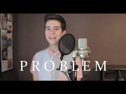 Ariana Grande Problem Ft Iggy Azalea Cover Playlist
