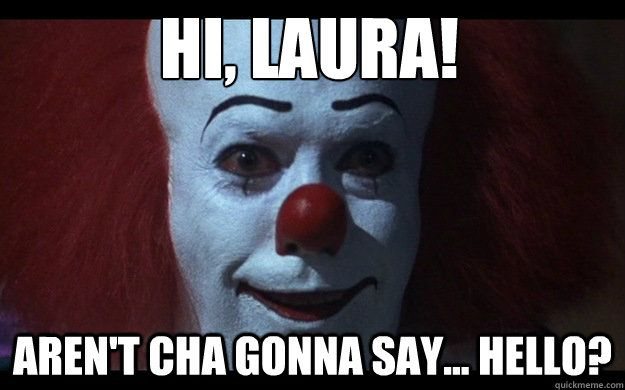 09ff1c64a7b4f67c90fdaf03e1986824 laura random memes make a meme with our meme creator memes