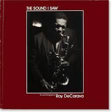 Roy DeCarava: The Sound I Saw