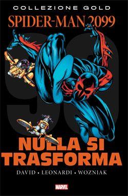 Spider-Man 2099 Vol. 2 - Peter David, Evan Skolnick, Gerard Jones #fumetti #anobii