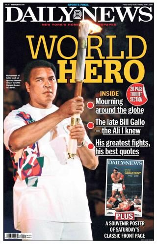 """The News runs a wrap page for the second day in a row in honor of legendary boxer Muhammad Ali, who died yesterday at the age of 74. """"The Greatest"""" is remembered with a special pullout section of stories and photographs."""
