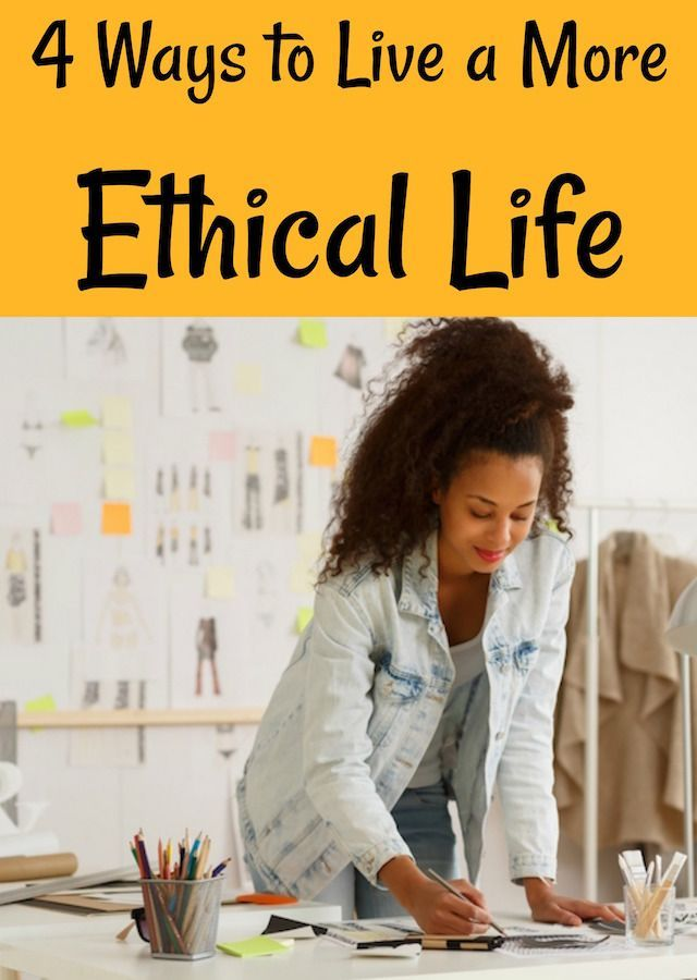 Four Simple But Impactful Ways To Live A More Ethical Life Fashion Design American Fashion Designers African American Fashion