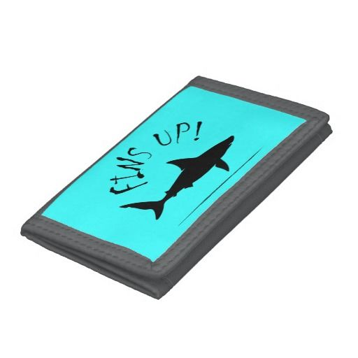 Fins up!. Cool surf-lover's ripper wallet with a Great White Shark swimming in the ocean looking for his next bite to eat and the slogan Fins up! If you surf or swim in the sea, be careful you don't become shark bait!   View more of our amazing <a href=http://www.zazzle.co.uk/twistersdesign/shark>shark products</a>   This item is customisable to allow you to enter someone's name or slogan and choose from a selection of different wallet styles and colours, just click on the 'customise' button…