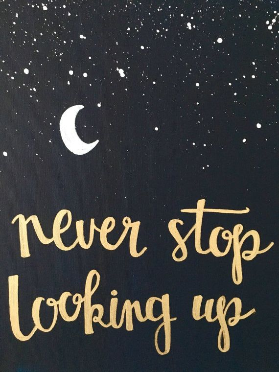 Canvas Quote 12x16 Never Stop Looking Up Stars Moon Hope