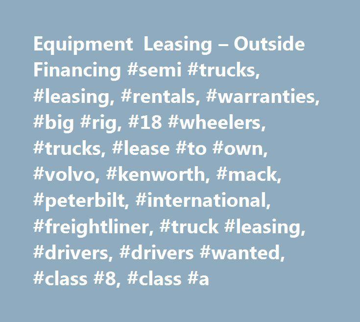Equipment Leasing Outside Financing Semi Trucks Als