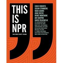 Gift Idea: This Is NPR: The First Forty Years [With CD (Audio)]