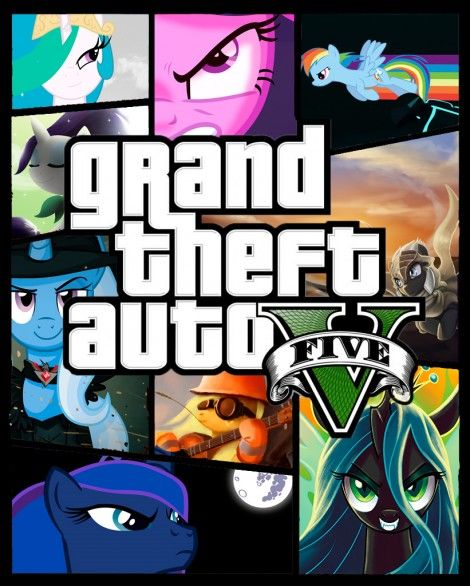 Grand Theft Auto: My Little Pony | Boy | Play gta 5, Grand theft