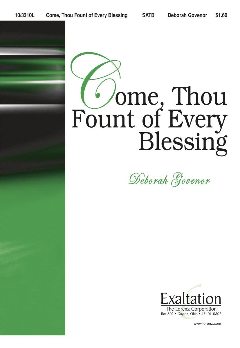 Come, Thou Fount of Every Blessing (by Deborah Govenor)