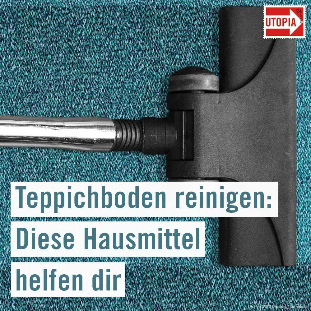 Teppichboden Reinigen Diese Hausmittel Helfen Utopia De Teppichboden Reinigen Teppich Reinigen Teppichboden