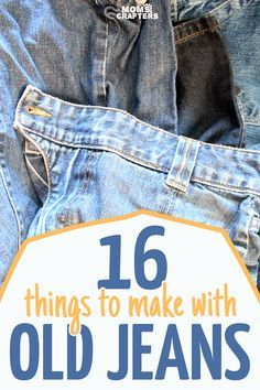 16 of the best recycled denim crafts -   22 recycled crafts jeans