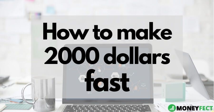 Do You Want To Know How To Make 2000 Dollars Fast Check Out This Articel Which Contains More Than 20 Legitimate Way Finance Debt How To Make Freelance Writing