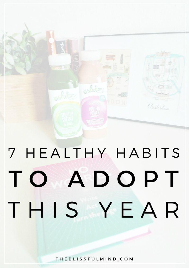 7 gesunde Lebensgewohnheiten für dieses Jahr – The Blissful Mind   – Self love