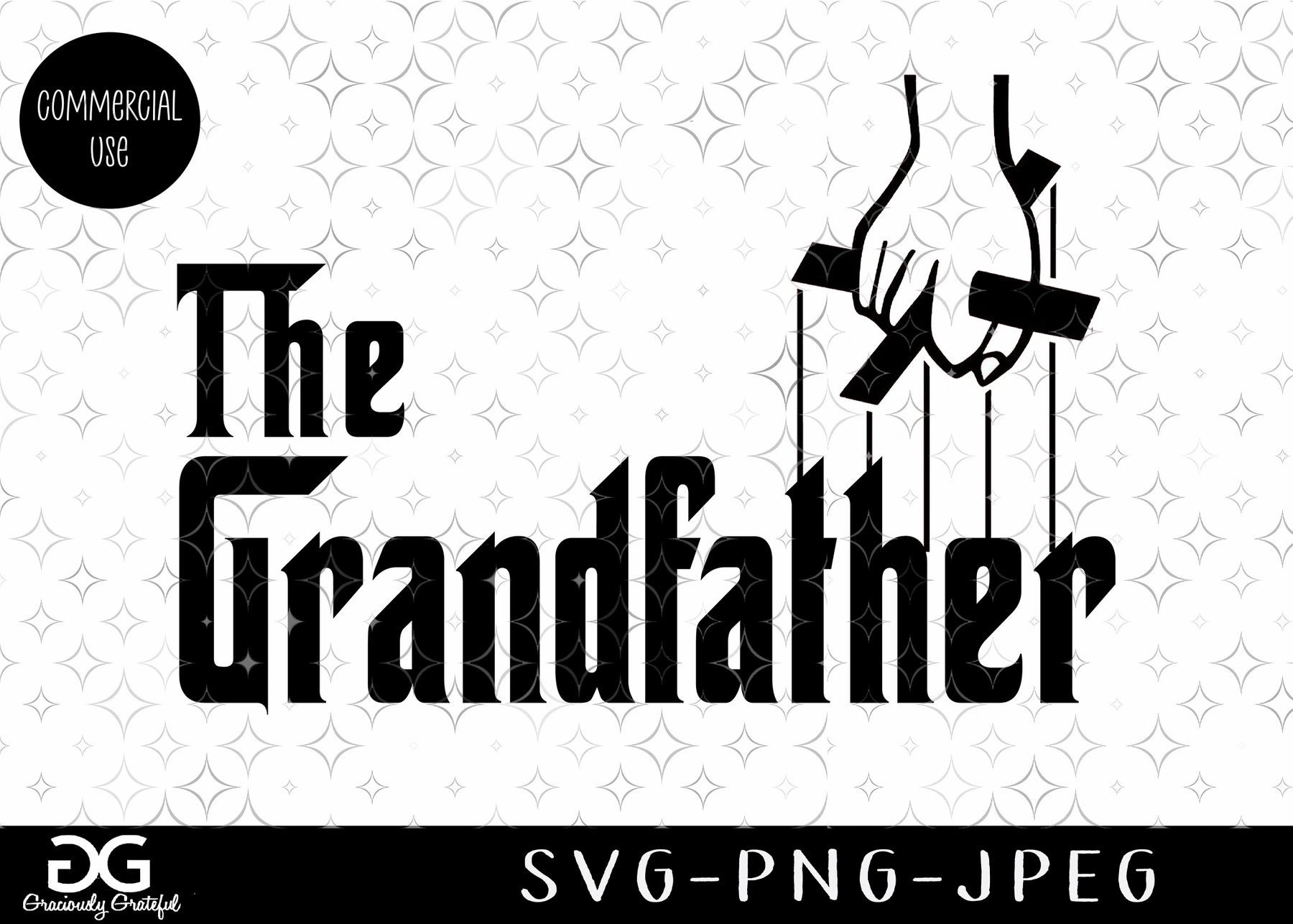 The Grandfather Png Jpeg Godfather Commercial Svg Instant Download Cricut Download Silhouette Download The Godfather Cricut Instant Download