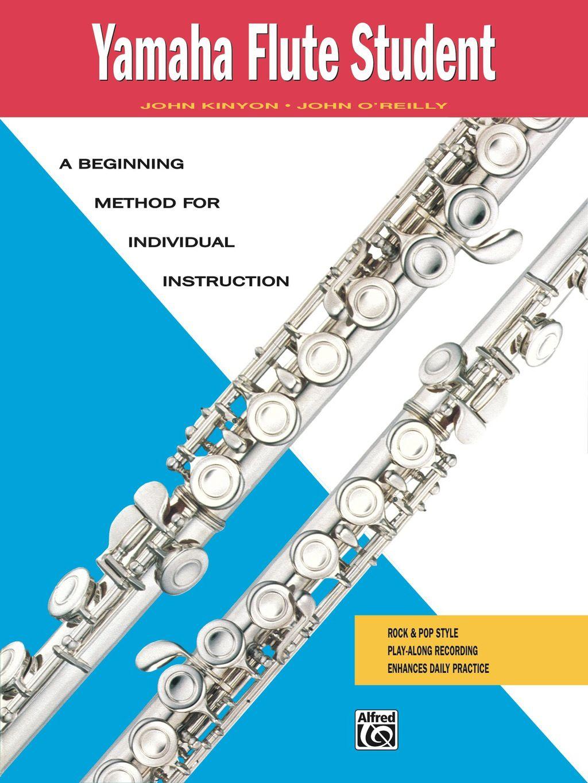Yamaha Flute Student A Beginning Method For Individual Instruction Ebook Yamaha Flute Flute Yamaha