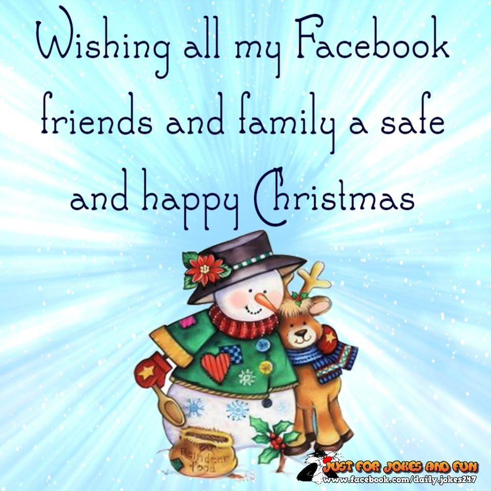 Wishing All My Facebook Friends And Family A Safe And Happy