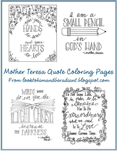 Look to Him and be Radiant: Mother Teresa Quote Coloring Pages ...