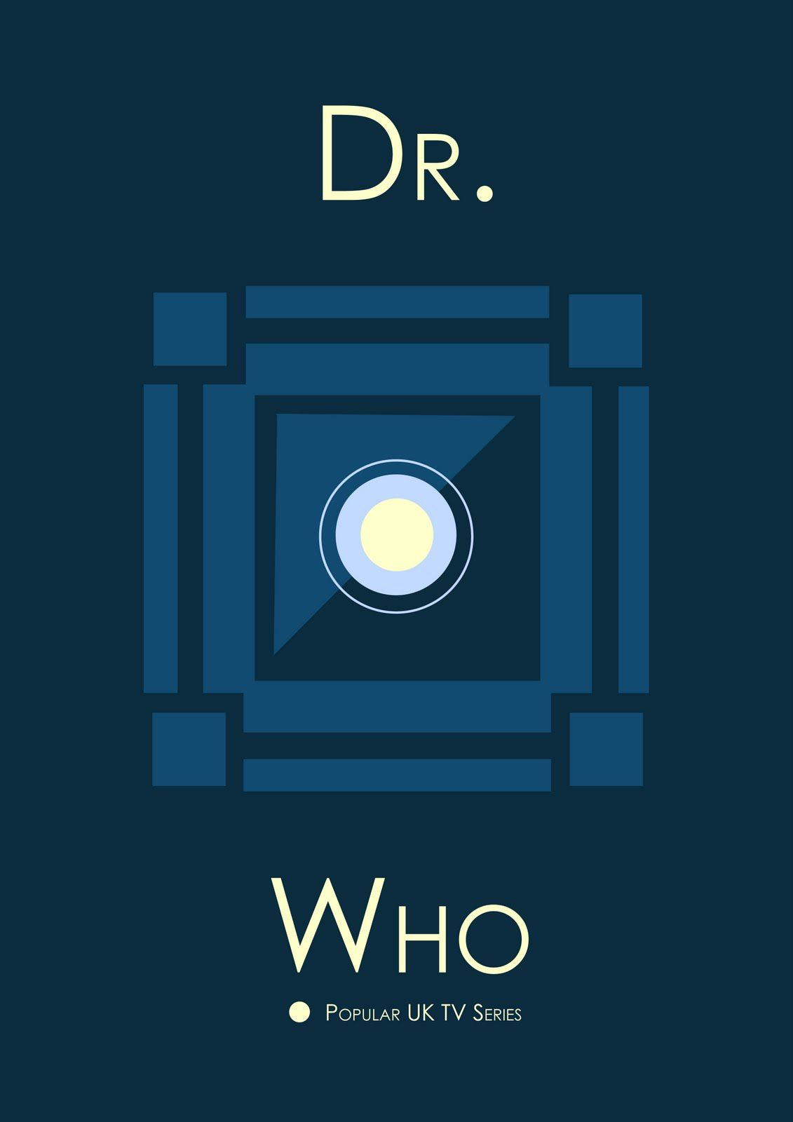 Dr Who Minimalist Poster Tv Serie Show Uk Tv Shows Minimalist Poster Doctor Who Art