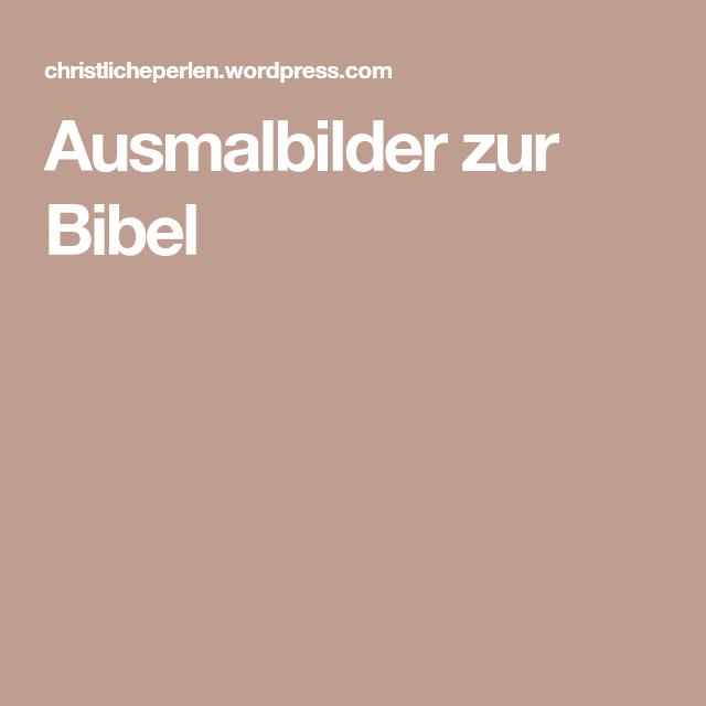 ausmalbilder zur bibel  ausmalbilder ausmalen bibel