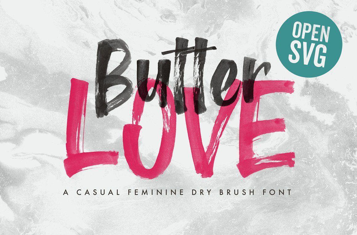 Butter Love Opentype Svg Dry Brush Dry Brushing Brush Font