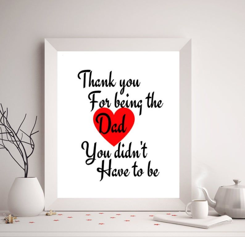 Download Svg Digital File Thank You For Being The Dad You Didn't ...